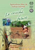 12 de junio Día mundial contra trabajo infantil: la eliminación del trabajo de niños en agricultura