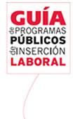 Guía de Programas Públicos de Inserción Laboral
