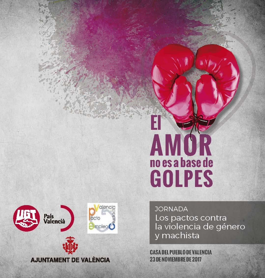 23/11 Valencia JORNADA: Los pactos contra la violencia de género y machista